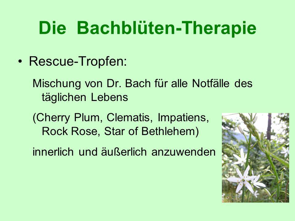 Die Bachblüten-Therapie Rescue-Tropfen: Mischung von Dr. Bach für alle Notfälle des täglichen Lebens (Cherry Plum, Clematis, Impatiens, Rock Rose, Sta