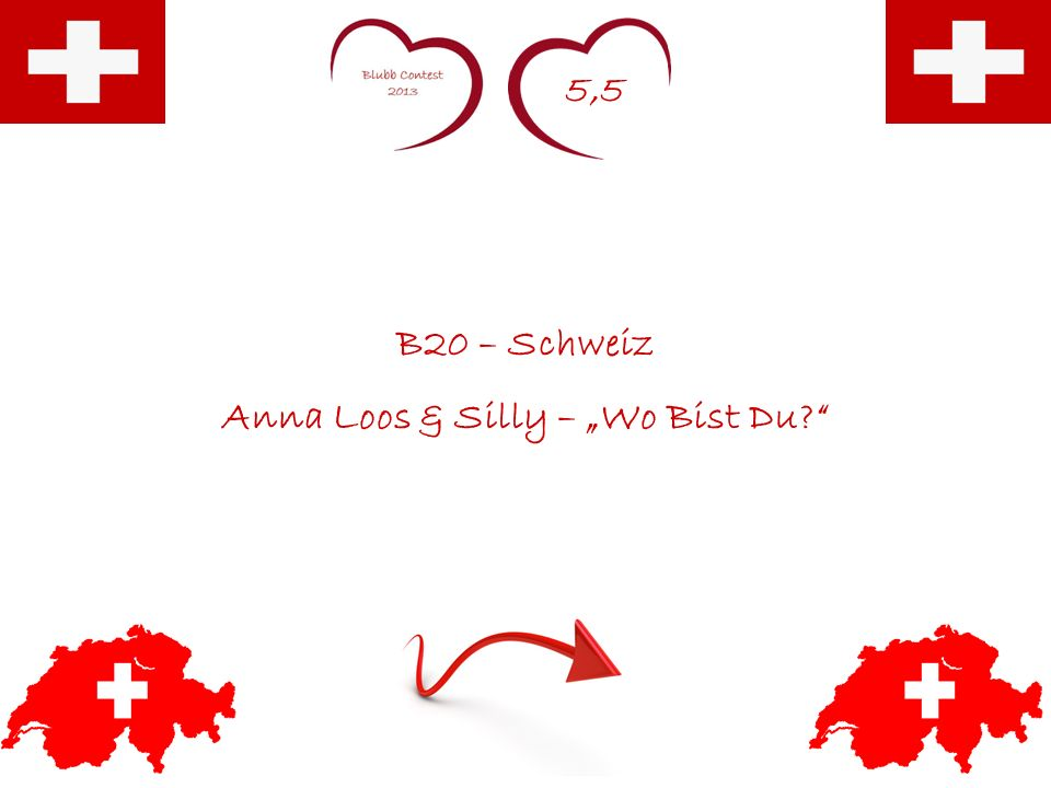 5,5 B20 – Schweiz Anna Loos & Silly – Wo Bist Du