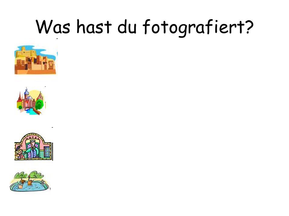 Was hast du fotografiert?