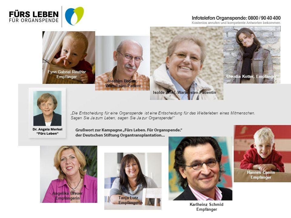 Claudia Kotter, Empfänger Isolde Zinkl, Wartelisten-Patientin Joachim Breiter, Wartelisten-Patient Fynn Gabriel Reuther Empfänger Angelika Breuer Empf