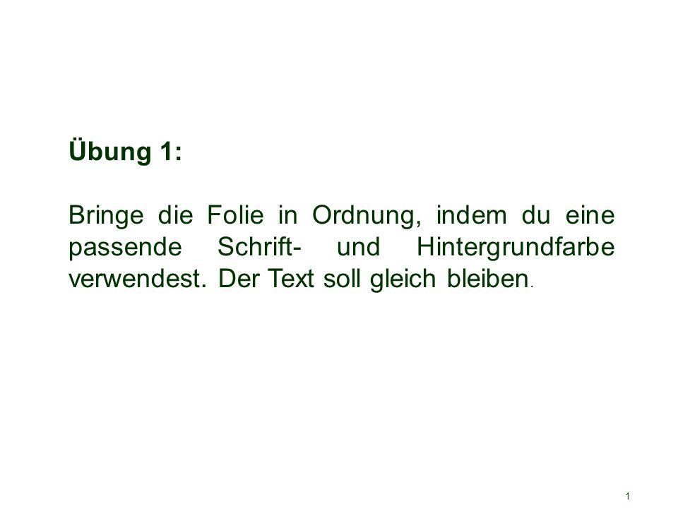 1.Stolperstein – Hintergrund und Farben Der Hintergrund lenkt vom Inhalt ab.