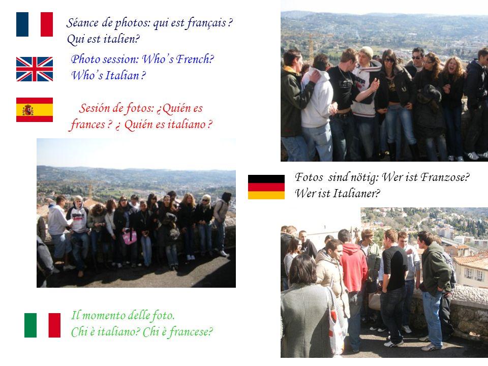 Séance de photos: qui est français . Qui est italien.
