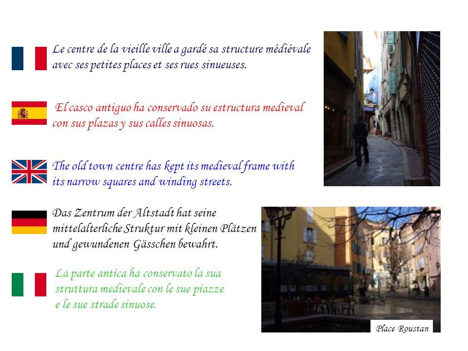 Le centre de la vieille ville a gardé sa structure médiévale avec ses petites places et ses rues sinueuses.