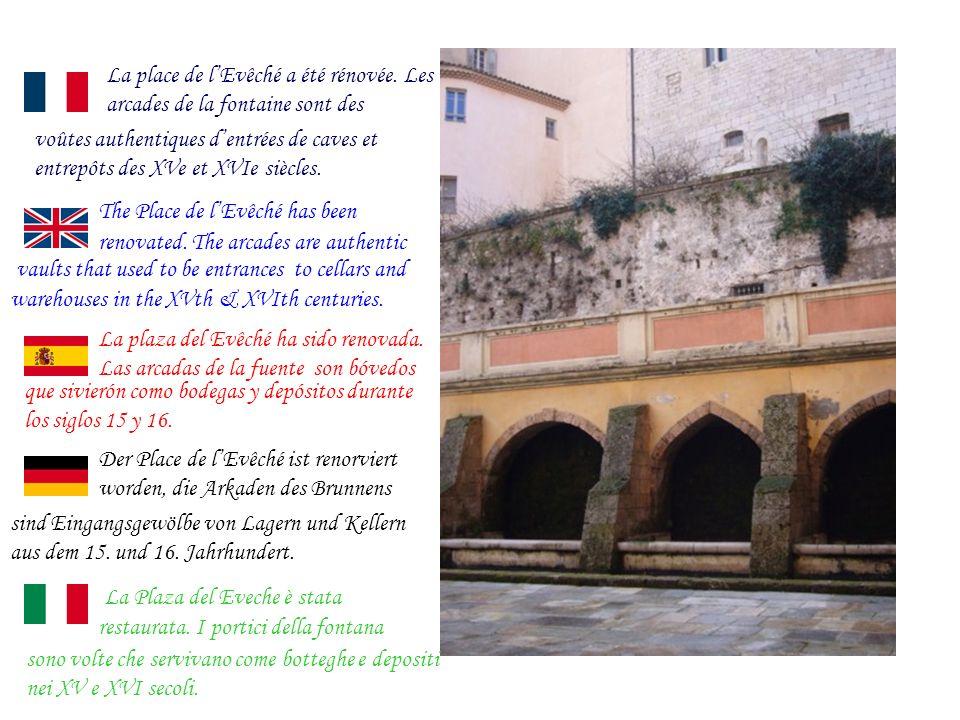 La place de lEvêché a été rénovée.