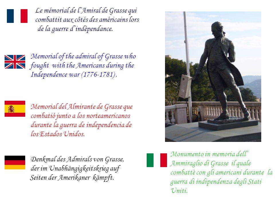 Memorial del Almirante de Grasse que combatió junto a los norteamericanos durante la guerra de independencia de los Estados Unidos.