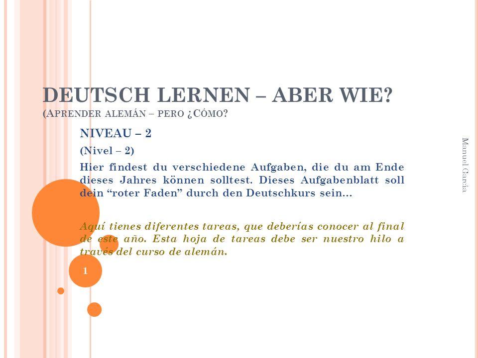 DEUTSCH LERNEN – ABER WIE. (A PRENDER ALEMÁN – PERO ¿C ÓMO .