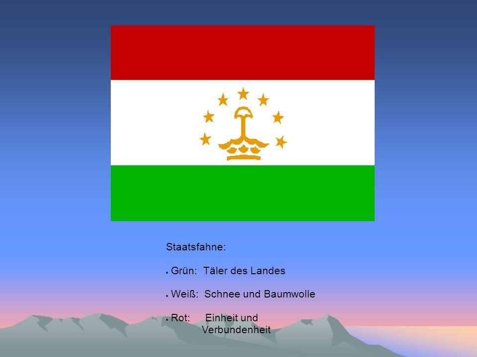 Staatsfahne: Grün: Täler des Landes Weiß: Schnee und Baumwolle Rot: Einheit und Verbundenheit