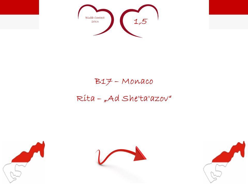 1,5 B17 – Monaco Rita – Ad She'ta'azov