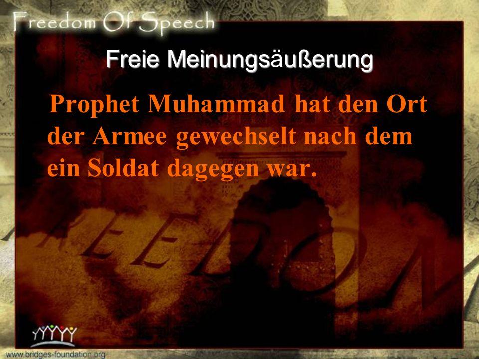 Freie Meinungsußerung Freie Meinungsäußerung Wenn die Zeit kommt, in der sich Muslime (meiner Nation) fürchten einem Tyrann zu sagen, daß er ein Tyran