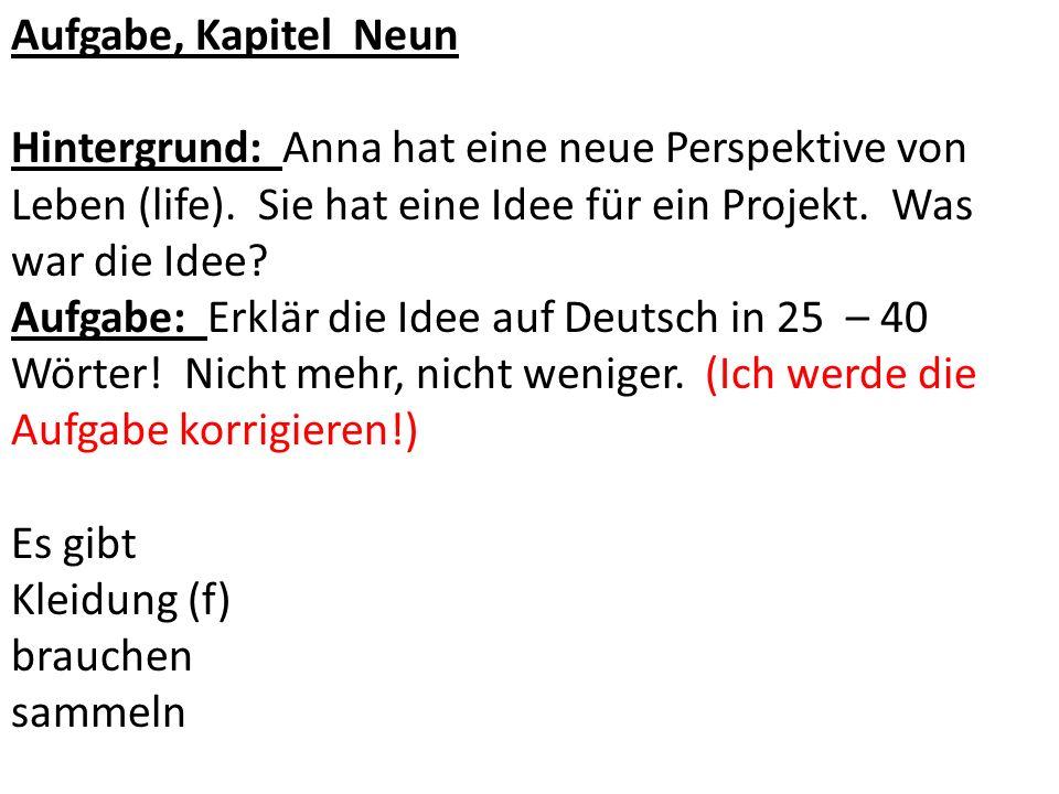 Hintergrund: Du bist Anna.Aufgabe: Schreib zwei Tagebuch Beitritte (entries) auf Deutsch.