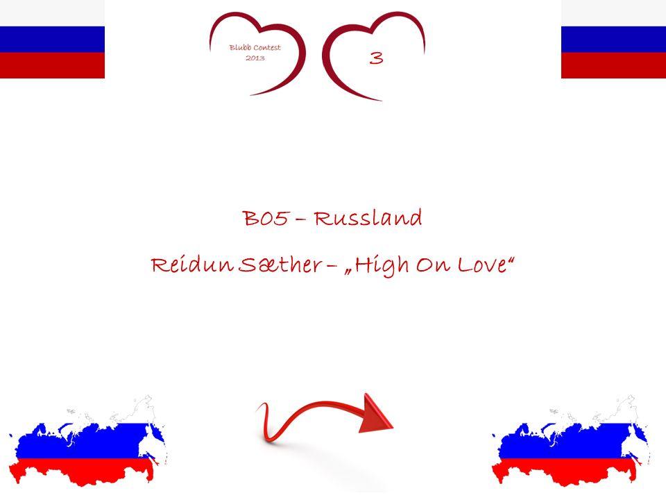 3 B05 – Russland Reidun Sæther – High On Love