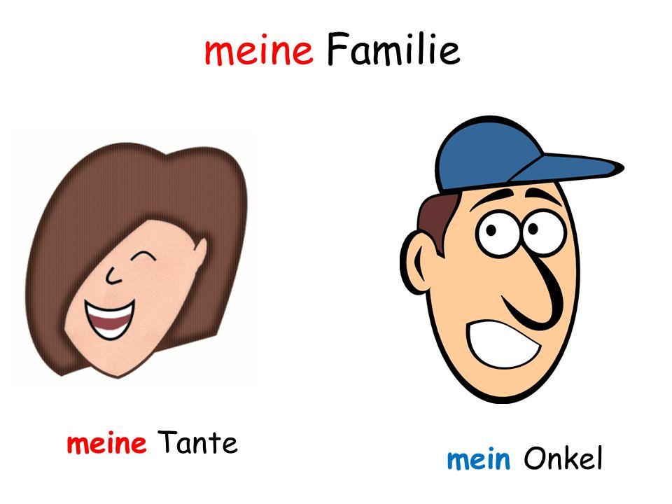 meine Tante mein Onkel meine Familie