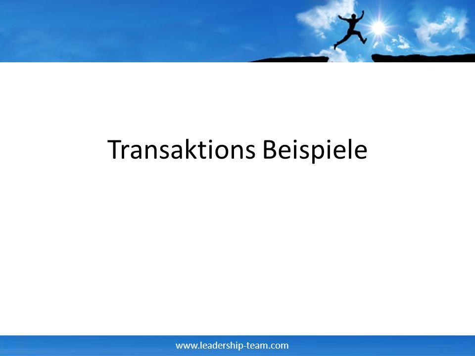 www.leadership-team.com Transaktions Beispiele