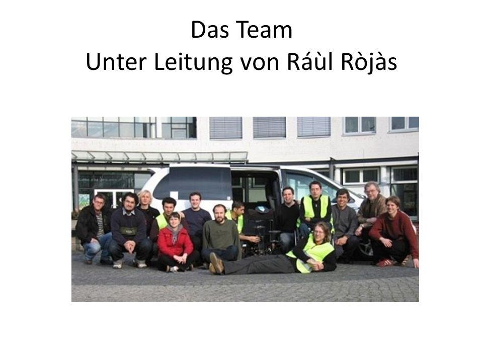 Das Team Unter Leitung von Ráùl Ròjàs
