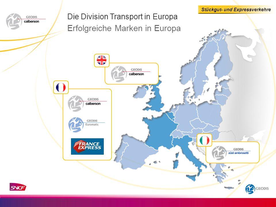 Stückgut- und Expressverkehre Die Division Transport in Europa Erfolgreiche Marken in Europa