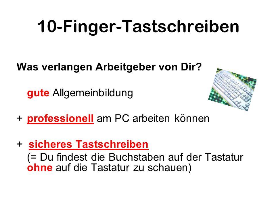 10-Finger-Tastschreiben Warum ist Blindschreiben so wichtig.
