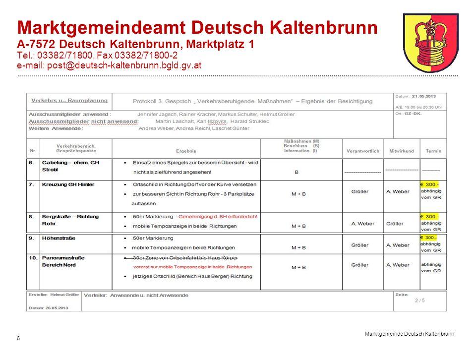 Marktgemeinde Deutsch Kaltenbrunn 6 Marktgemeindeamt Deutsch Kaltenbrunn A-7572 Deutsch Kaltenbrunn, Marktplatz 1 Tel.: 03382/71800, Fax 03382/71800-2