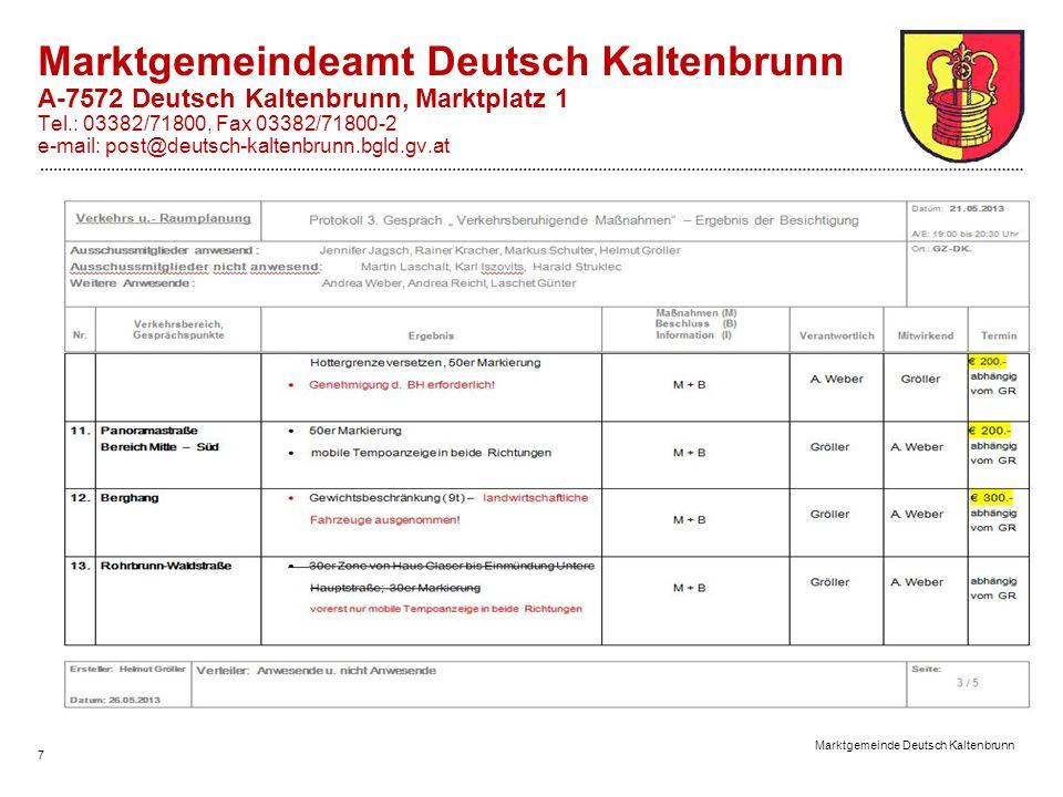 Marktgemeinde Deutsch Kaltenbrunn 7 Marktgemeindeamt Deutsch Kaltenbrunn A-7572 Deutsch Kaltenbrunn, Marktplatz 1 Tel.: 03382/71800, Fax 03382/71800-2