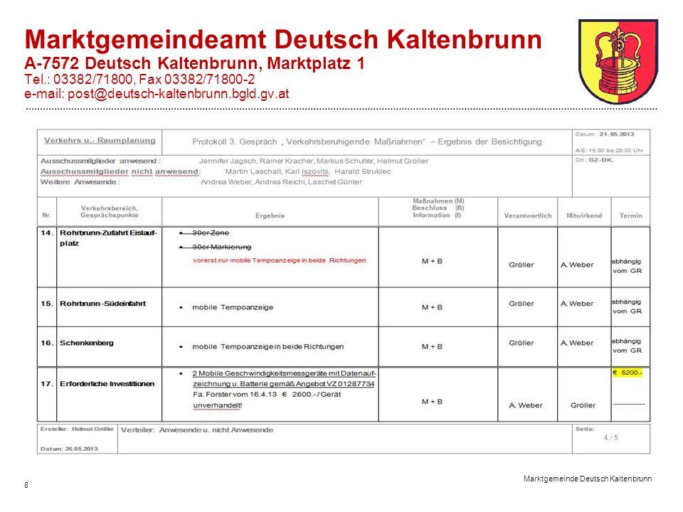 Marktgemeinde Deutsch Kaltenbrunn 8 Marktgemeindeamt Deutsch Kaltenbrunn A-7572 Deutsch Kaltenbrunn, Marktplatz 1 Tel.: 03382/71800, Fax 03382/71800-2