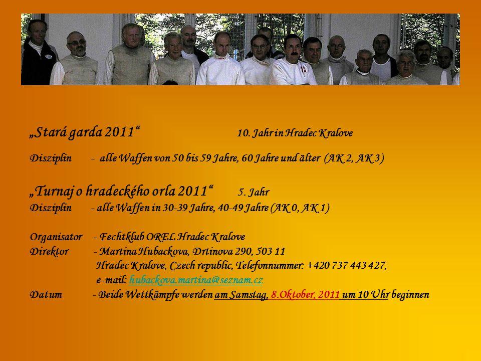 Stará garda 2011 10. Jahr in Hradec Kralove Disziplin - alle Waffen von 50 bis 59 Jahre, 60 Jahre und älter (AK 2, AK 3) Turnaj o hradeckého orla 2011