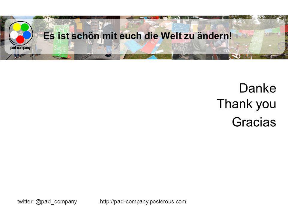 http://pad-company.posterous.comtwitter: @pad_company Es ist schön mit euch die Welt zu ändern.