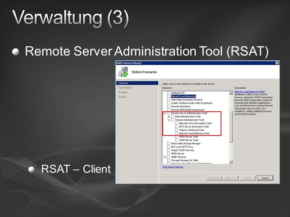 Remote Server Administration Tool (RSAT) RSAT – Client