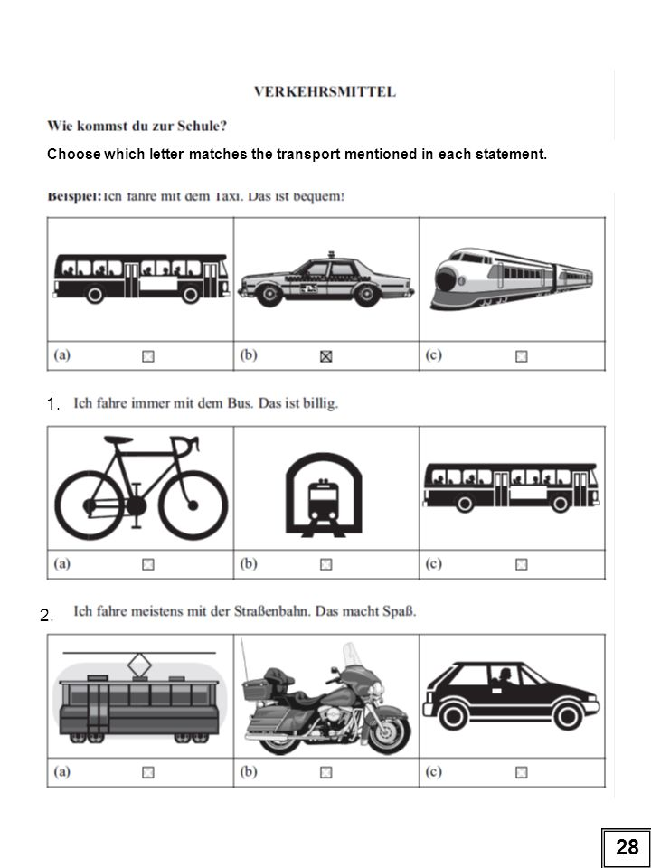 Choose which letter matches the transport mentioned in each statement. 1. 2. 28