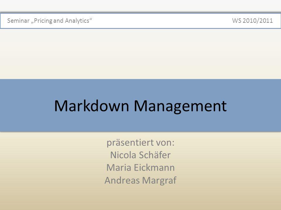 Optimierungsproblem Nicola Schäfer, Maria Eickmann, Andreas Margraf | Markdown Management | 12 Seminar Pricing & Analysis Optimierungsproblem Maximaler Ertrag unter den Nebenbedingungen Nachfrage ist zu jedem Zeitpunkt geringer als der Anfangsbestand Restbestand errechnet sich aus Anfangsbestand abzüglich der Summe der Nachfrage in ganz i