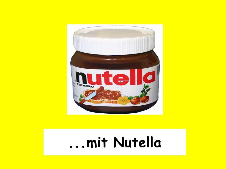 ...mit Nutella