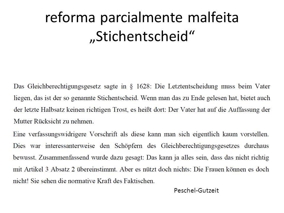 reforma parcialmente malfeita Stichentscheid Peschel-Gutzeit