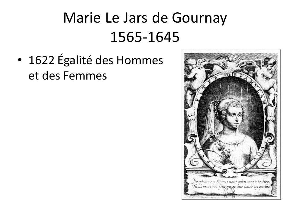 Marie Le Jars de Gournay 1565-1645 1622 Égalité des Hommes et des Femmes