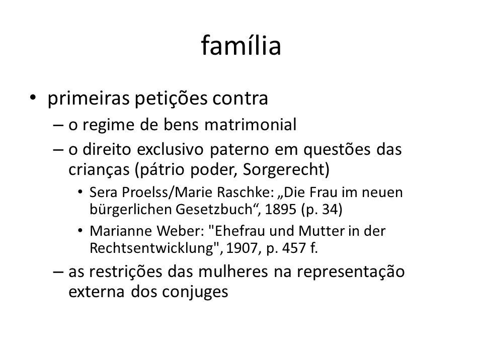 família primeiras petições contra – o regime de bens matrimonial – o direito exclusivo paterno em questões das crianças (pátrio poder, Sorgerecht) Ser
