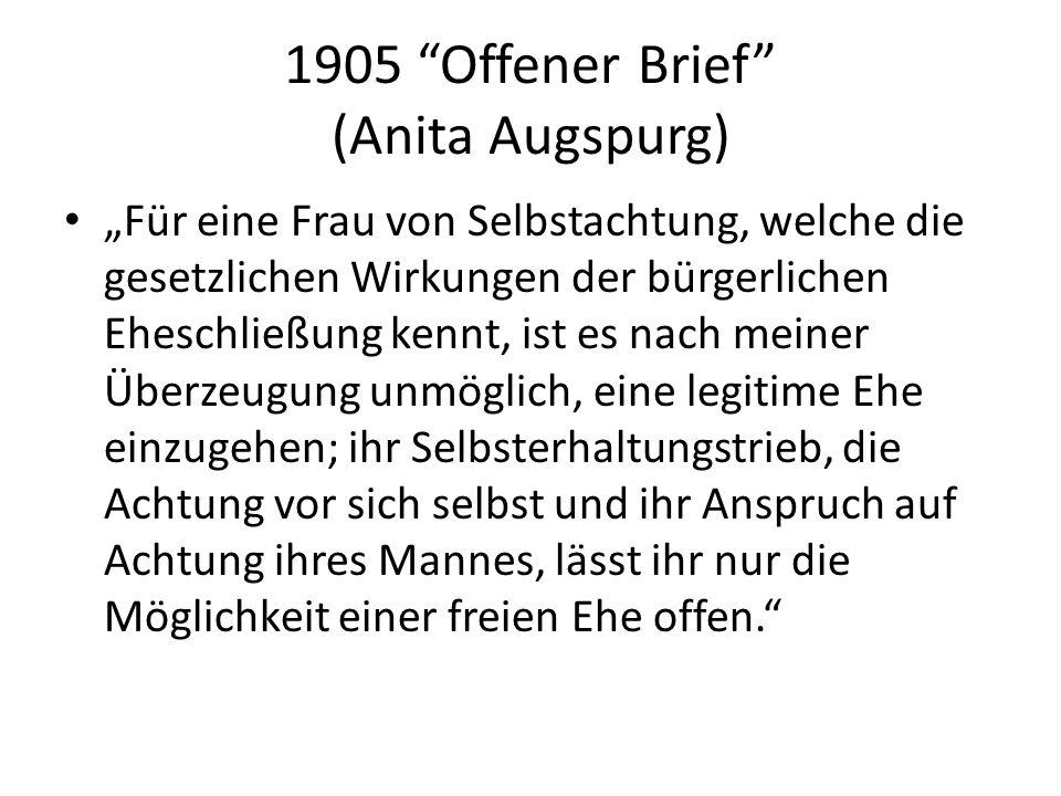 1905 Offener Brief (Anita Augspurg) Für eine Frau von Selbstachtung, welche die gesetzlichen Wirkungen der bürgerlichen Eheschließung kennt, ist es na
