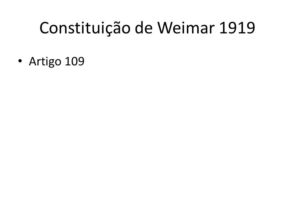 Constituição de Weimar 1919 Artigo 109