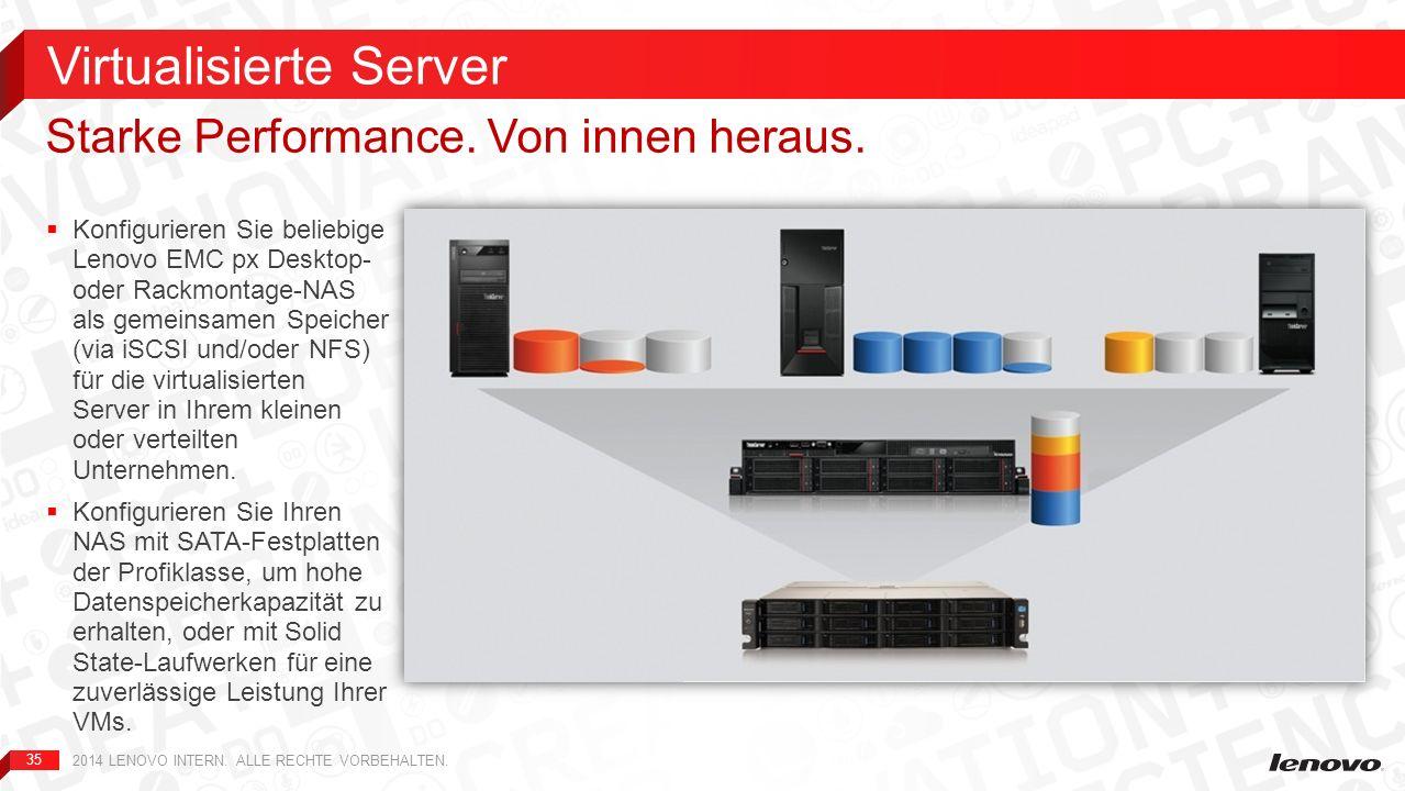 35 Konfigurieren Sie beliebige Lenovo EMC px Desktop- oder Rackmontage-NAS als gemeinsamen Speicher (via iSCSI und/oder NFS) für die virtualisierten S