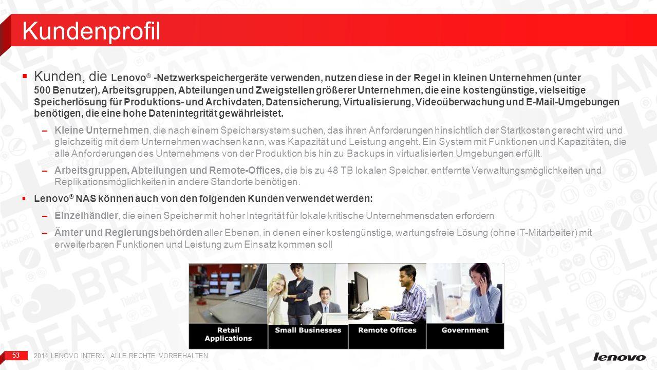 53 Kunden, die Lenovo ® -Netzwerkspeichergeräte verwenden, nutzen diese in der Regel in kleinen Unternehmen (unter 500 Benutzer), Arbeitsgruppen, Abte