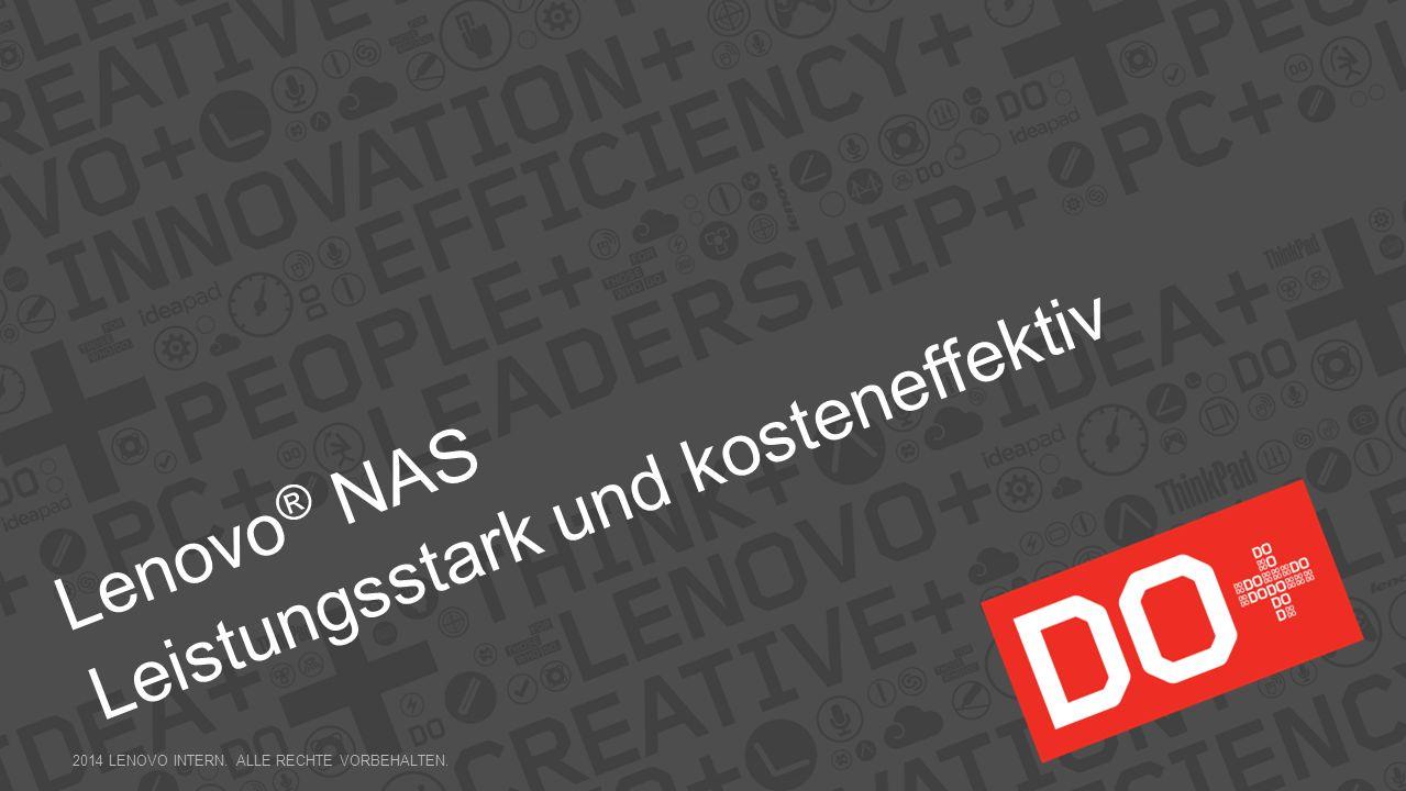 48 8. Virtuelle Desktop-Infrastruktur 2014 LENOVO INTERN. ALLE RECHTE VORBEHALTEN.