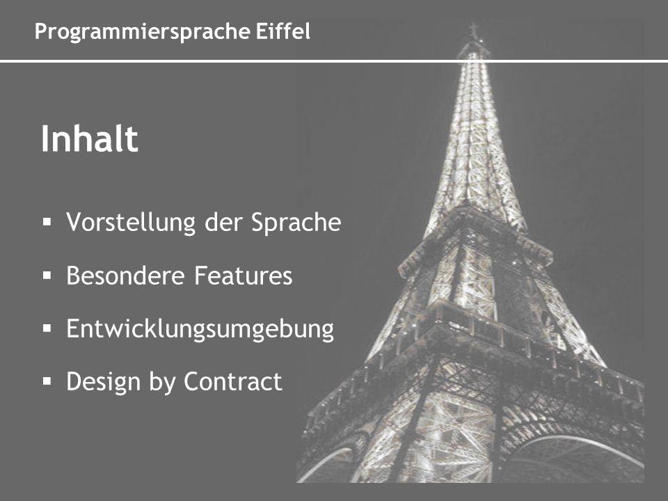 Programmiersprache Eiffel Bertrand Meyer, Jean Marc Nerson Erster Compiler 1985 Entstehungsgeschichte