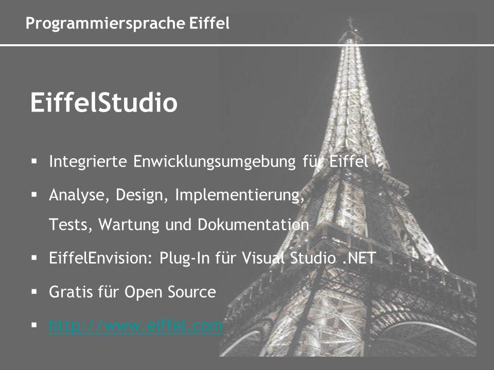 Programmiersprache Eiffel Verträge zwischen Softwaremodulen Preconditions Postconditions Class Invariants Design by Contract