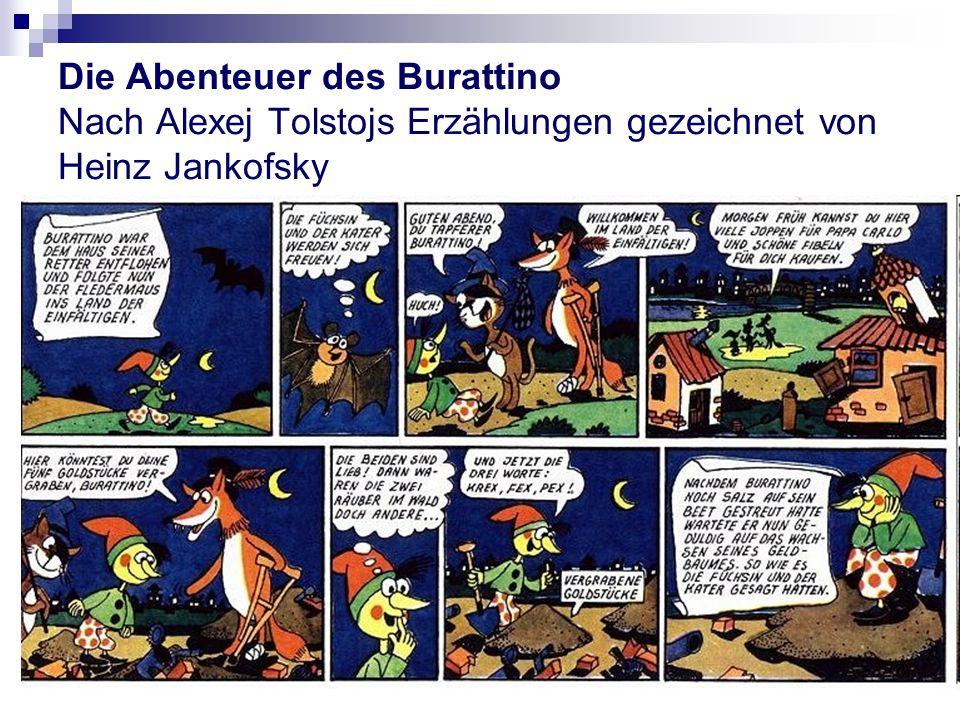 Die Abenteuer des Burattino Nach Alexej Tolstojs Erzählungen gezeichnet von Heinz Jankofsky