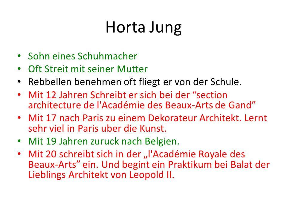 Horta Erwachsen Zwischen 20 Jahren und 25 Jahren Gewinnt er mehre Architektur Preisen 1890 ist seine Tochter geboren.