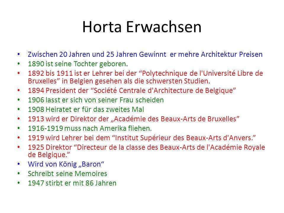 Horta der Architekt Pionier des Jugendstil Größte Merkmale des Horta Style: 1.Offene Perspektive 2.