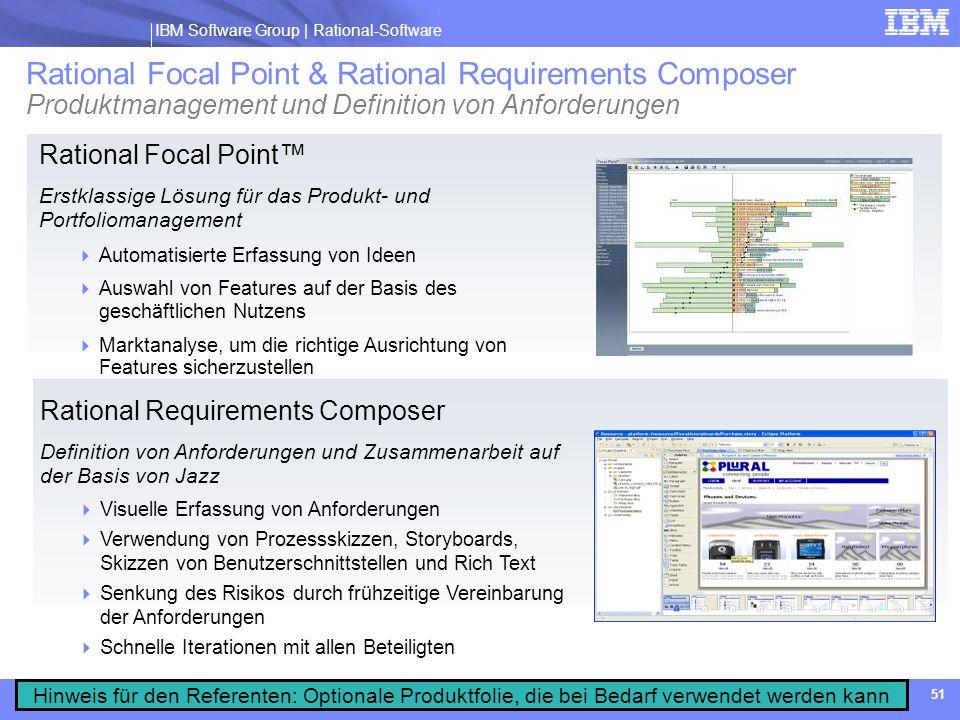IBM Software Group | Rational software IBM Software Group | Rational-Software 51 Rational Focal Point Erstklassige Lösung für das Produkt- und Portfol