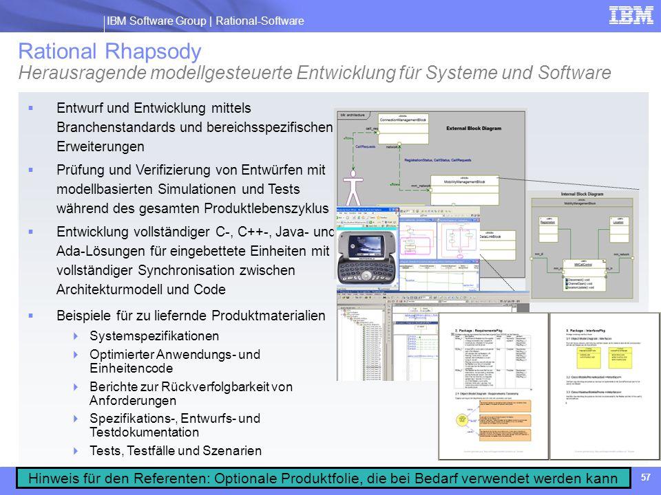 IBM Software Group | Rational software IBM Software Group | Rational-Software 57 Rational Rhapsody Herausragende modellgesteuerte Entwicklung für Syst