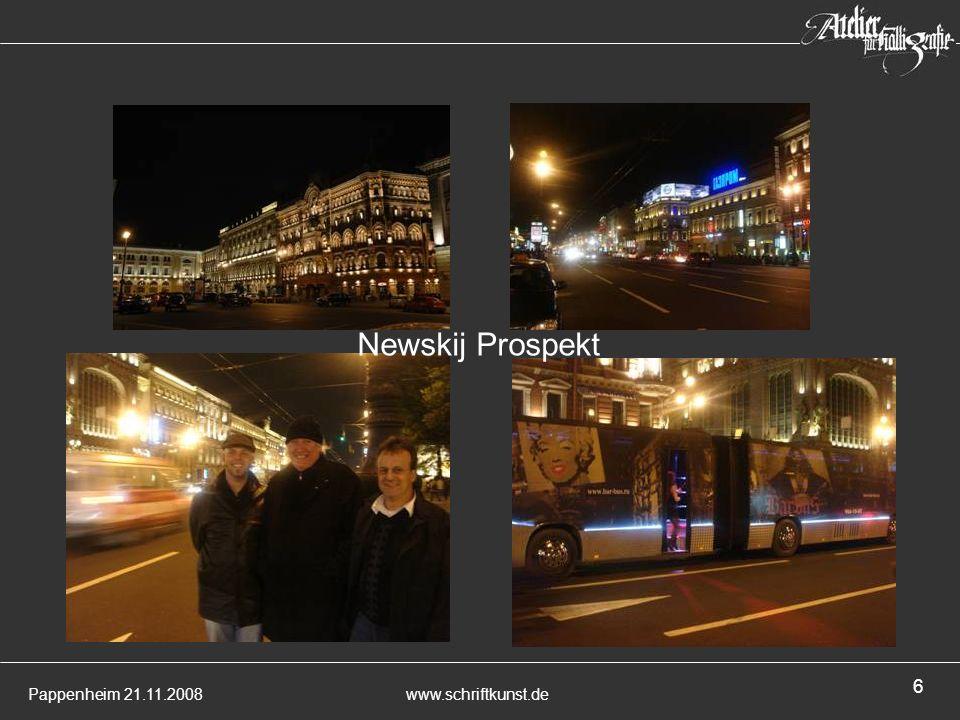 Pappenheim 21.11.2008www.schriftkunst.de 6 Newskij Prospekt