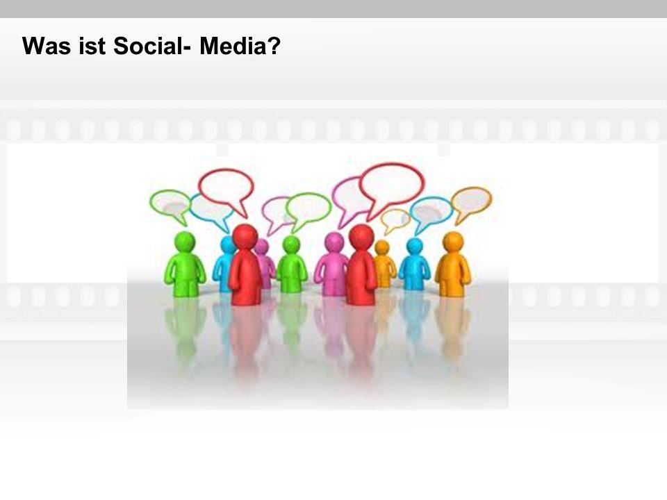 Was ist Social- Media?