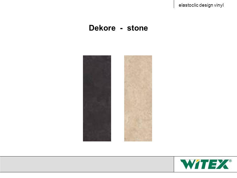 Dekore - stone elastoclic design vinyl
