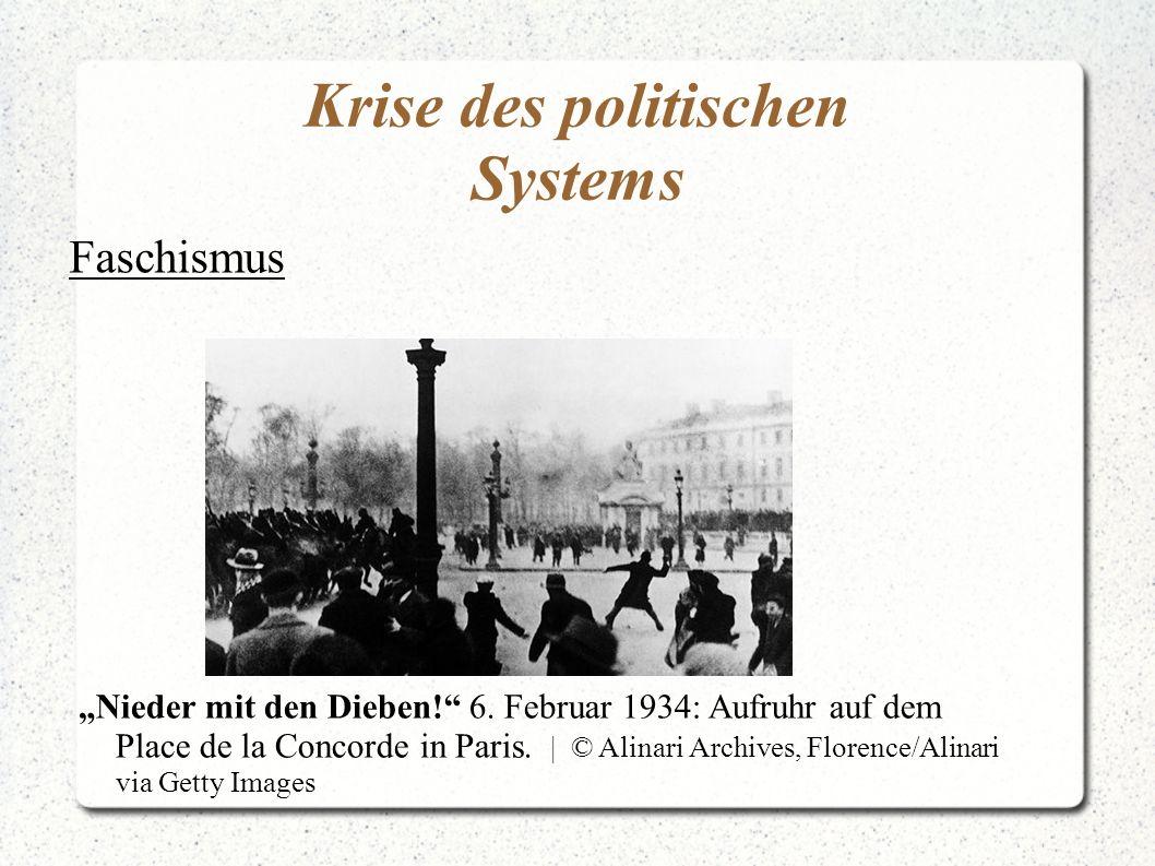 Krise des politischen Systems Faschismus Nieder mit den Dieben! 6. Februar 1934: Aufruhr auf dem Place de la Concorde in Paris. | © Alinari Archives,