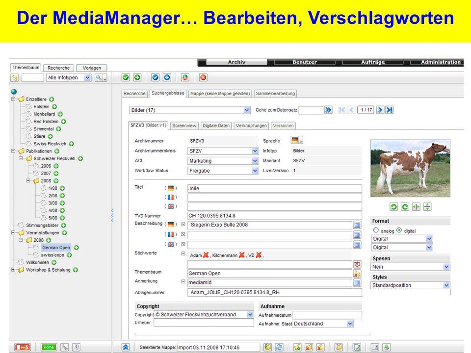 24 Der MediaManager… Bearbeiten, Verschlagworten