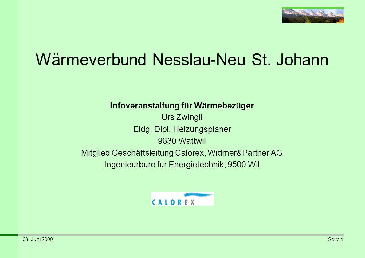 03. Juni 2009Seite:2 Wärmeverbund Nesslau-Neu St. Johann